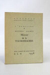 Michel LEIRIS André MASSON Miroir de la Tauromachie 1938 GLM EO Bataille Breton
