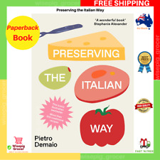 Preserving The Italian Way by Pietro DeMaio Paperback