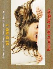 Educacion Emocional en el Hogar: Educacion Emocional en el Hogar. Si o No 1 :...
