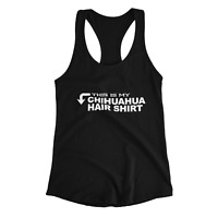 Chihuahua Hair Adult Shirt Women's Tank Top Sleeveless Blouse Clothes Ladies Top