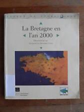 BRETAGNE EN L'AN 2000 Diagnostic Tendances prospectives