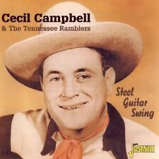 CECIL CAMPBELL & THE TENNESSEE RAMBLERS - STEEL GUITAR SWING  CD NEU