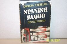 Spanish Blood Raymond Chandler hardcover W/jacket 1946 USA mystery and thriller