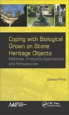 Coping with Biological Growth on Stone Heritage Objects: Methods, Products, Appl