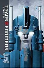 Transformers: Phase 2, Volume 5: IDW Collection by Chris Metzen, Flint Dille,...