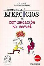 CUADERNO DE EJERCICIOS DE COMUNICACION NO VERBAL/ NON-VERBAL COMMUNICATION WORKB