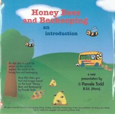 Honey Bees and Beekeeping  ......an introduction by Pamela Todd