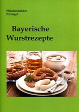 54 Bayerische Wurstrezepte räuchern pökeln  wursten Broschüre