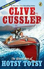 The Adventures of Hotsy Totsy by Clive Cussler (2011, Paperback)