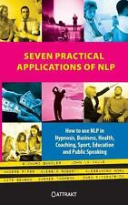 Seven Practical Applications of Nlp by Kate Benson, John La Valle and Richard...