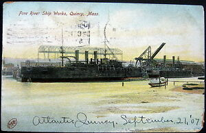 QUINCY MA ~ 1907 FORE RIVER SHIP WORKS