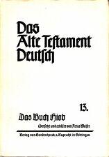 Das Alte Testament Deutsch 13 / Das Buch Hiob / Artur Weiser