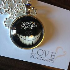 ALICE IN WONDERLAND CHESHIRE We are All Mad Here glass Pendant Jewelry Smile Cat