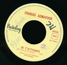 CHARLES AZNAVOUR 45 TOURS BELGIQUE JE T'ATTENDS GILBERT BECAUD