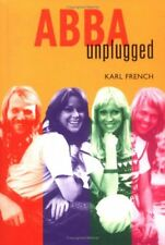 ABBA: UNPLUGGED (TRADE PAPERBACK) KARL FRENCH-LIKE NEW-FREE POST WITH TRACKING