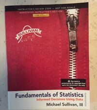 Fundamentals of Statistics by Sullivan 4th ANNOTATED INSTRUCTOR's Edition