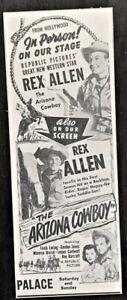 """1950 Rex Allen's 1st movie advertisement - """"The Arizona Cowboy"""" - Original"""