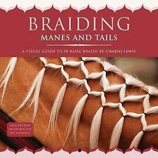 LK NEW Braiding Manes and Tails By CHARNI LEWIS Hardcover