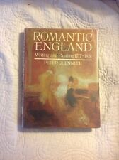 Romantic England: Writing and Painting 1717-1851 by Peter Quennell