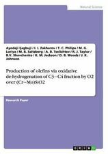 Production of Olefins Via Oxidative de-Hydrogenation of C3 C4 Fraction by O2...