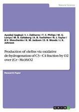Production of Olefins Via Oxidative de-Hydrogenation of C3 C4 Fraction by O2...