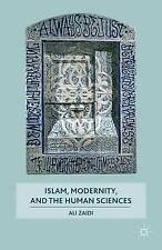 Islam, Modernity, and the Human Sciences, New, Zaidi, Ali Book