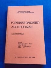 FORTUNE'S DAUGHTER - UNCORRECTED PROOF BY ALICE HOFFMAN
