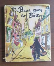 Mr. Bear Goes to Boston Marion Flood French HB/DJ 1955 Vintage
