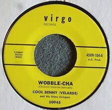 Cool Benny Wobble Cha Virgo 104 NOS Latin Mod Soul HEAR it