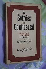 LES SOIREES DU CONTINENTAL par CARDINNE PETIT  éd. JEAN RENARD 1942