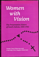 Susan Carol Peterson / Women with Vision The Presentation Sisters of South 1988