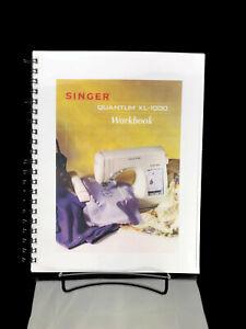 SINGER Quantum XL-1000 Workbook Reproduction Reprint Copy