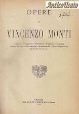 OPERE di Vincenzo Monti 1899 Giuseppe Lubrano Editore
