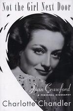 NOT THE GIRL NEXT DOOR Joan Crawford Biography Charlotte Chandler Book (2009)