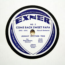 "JOHNNY WITTWER TRIO ""Come Back Sweet Papa / Tiger Rag"" EXNER No. 2 [78 RPM]"