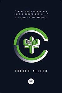 Trip City [Paperback] Miller, Trevor
