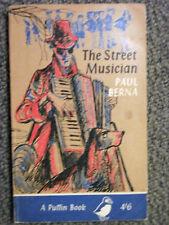 Puffin Book PS162 The Street Musician by Paul Berna 1961 Paris Streets Adventure