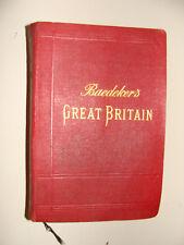 1906 Karl Baedeker's Great Britain Handbook for Travellers 22 maps 58 plans +
