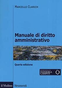 Marcello Clarich - Manuale di diritto amministrativo - Libro NUOVO in Italiano