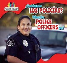 Que Hacen Los Policias? / What Do Police Officers Do? (Ayudantes de La Comunidad