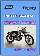 BSA Parts Manual B50 B50MX and TRIUMPH TR5MX VMX 1973 and 1974 Spares Catalog