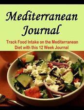 Mediterranean Journal : Track Food Intake in This 12 Week Mediterranean...