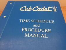 Cub Cadet Garden Tractors Time Schedule & Procedure Manual series 3000,2000,etc.