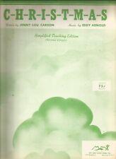 C-H-R-I-S-T-M-A-S Christmas Jenny Lou Carson/Eddy Arnold Sheet Music 1949