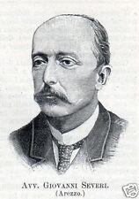STAMPA 1894 AVVOCATO GIOVANNI SEVERI DEPUTATO CAMERA AREZZO  XXII LEGISLATURA