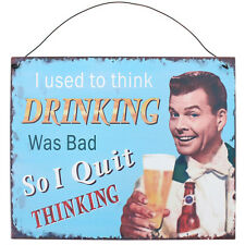 """""""I USED TO THINK DRINKING WAS BAD..."""" Vintage 50s Blechschild Rockabilly"""