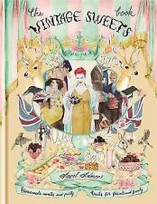 The Vintage Sweets Book by Angel Adoree (Hardback, 2013)-H018