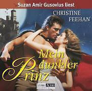 Mein dunkler Prinz, 4 Audio-CDs von Christine Feehan (2008)