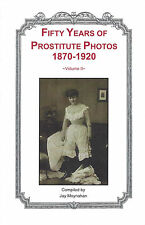 Prostitute Photos 1870-1920 Vol. II Brothel Nude Risque