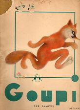 Goupil par Samivel.Delagrave 1953